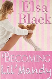 Becoming Lil' Mandy ebook by Elsa Black