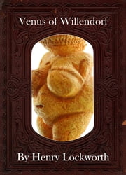 Venus of Willendorf ebook by Henry Lockworth,Eliza Chairwood,Bradley Smith