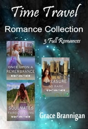 Time Travel Romance Collection ebook by Grace Brannigan