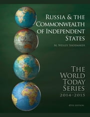 Russia and The Commonwealth of Independent States 2014 ebook by M. Wesley Shoemaker
