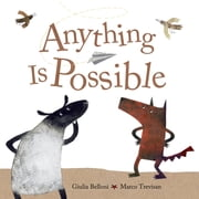 Anything Is Possible ebook by Giulia Belloni,Marco Trevisan