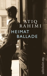 Heimatballade ebook by Atiq Rahimi