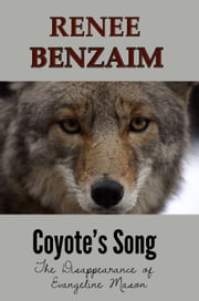 Coyote's Song: A Native American Tales, Myths and Legends Mystery ebook by Renee Benzaim