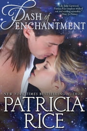 Dash of Enchantment ebook by Patricia Rice