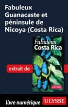 Fabuleux Guanacaste et péninsule de Nicoya (Costa Rica) ebook by Collectif