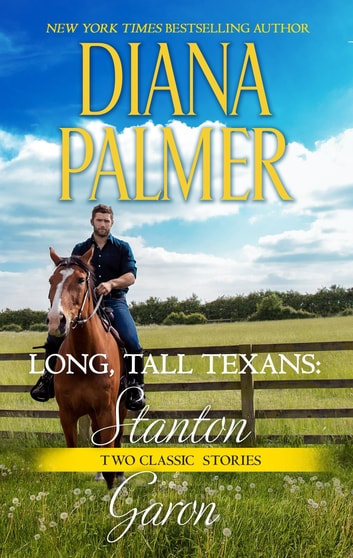 Long, Tall Texans: Stanton & Long, Tall Texans: Garon ebook by Diana Palmer