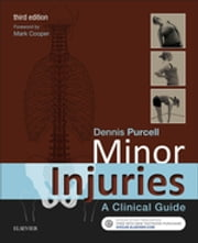 Minor Injuries - A Clinical Guide ebook by Dennis Purcell