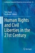 Human Rights and Civil Liberties in the 21st Century ebook by Yves Haeck,Eva Brems
