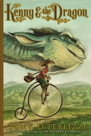 Kenny & the Dragon ebook by Tony DiTerlizzi,Tony DiTerlizzi