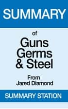 Guns,Germs, and Steel | Summary ebook by Summary Station