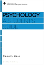 Psychology - A Student's Guide ebook by Stanton L. Jones,David S. Dockery