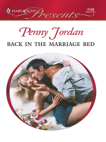 Back in the Marriage Bed ebook by Penny Jordan