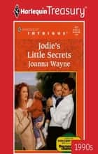 JODIE'S LITTLE SECRETS ebook by Joanna Wayne