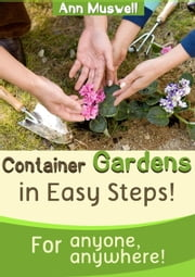 Container Gardening in Easy Steps ebook by Ann Muswell