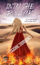 Into the Black - Clean Version ebook by