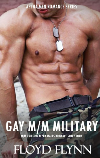 Gay Mm Romance Mm Military Alpha Love Sex Stories Rough -9227