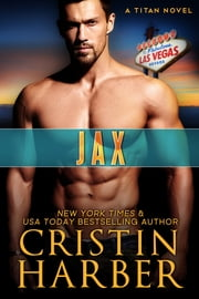 Jax - Romantic Suspense ebook by Cristin Harber