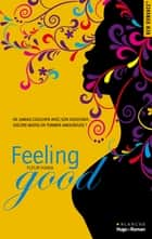 Feeling good ebook by Fleur Hana