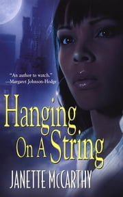 Hanging On A String ebook by Janette McCarthy