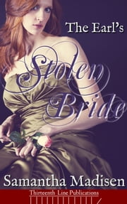 The Earl's Stolen Bride ebook by Samantha Madisen