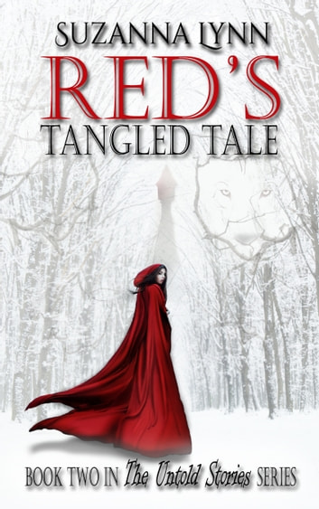 Red's Tangled Tale ebook by Suzanna Lynn