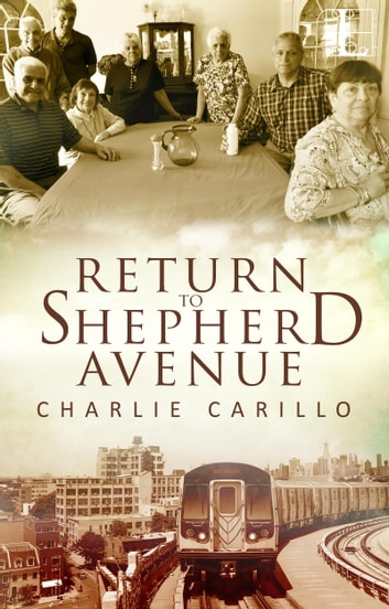Return to Shepherd Avenue eBook by Charlie Carillo