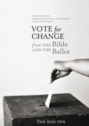 Vote for Change - My Decision at This Point in History ebook by Soo-Inn Tan