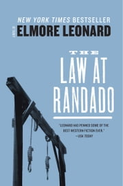 The Law at Randado ebook by Elmore Leonard