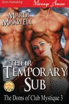 Their Temporary Sub ebook by Mardi Maxwell