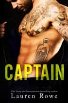 Captain ebook by Lauren Rowe