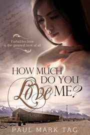How Much Do You Love Me? ebook by Paul Mark Tag