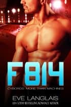 F814 ebook by Eve Langlais