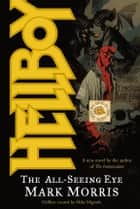 Hellboy: All-Seeing Eye ebook by Mike Mignola, Various