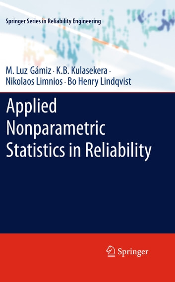 Applied nonparametric statistics in reliability ebook by m luz applied nonparametric statistics in reliability ebook by m luz gmizk b kulasekeranikolaos fandeluxe Image collections