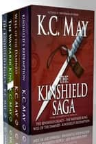 The Kinshield Saga - The Complete Series ebook by K.C. May