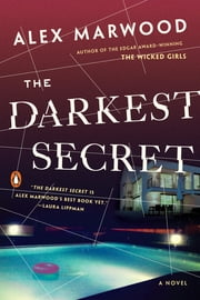 The Darkest Secret - A Novel 電子書 by Alex Marwood