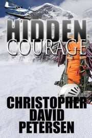 Hidden Courage ebook by christopher david petersen