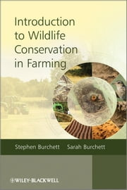 Introduction to Wildlife Conservation in Farming ebook by Stephen Burchett,Sarah Burchett
