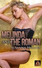 Melinda and the Roman ebook by Susanna Hughes
