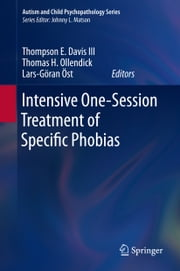 Intensive One-Session Treatment of Specific Phobias ebook by