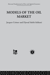 Models of the Oil Market ebook by J. Crémer,D. Salehi-Isfahani