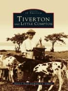 Tiverton and Little Compton ebook by Nancy J. Devin,Richard V. Simpson