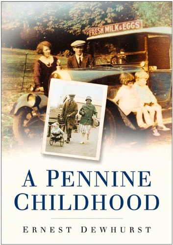 Pennine Childhood ebook by Ernest Dewhurst