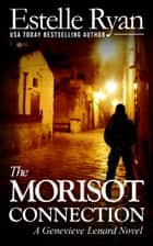 The Morisot Connection ebook by Estelle Ryan