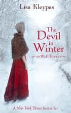 The Devil In Winter - Number 3 in series ebook by Lisa Kleypas