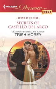 Secrets of Castillo del Arco ebook by Trish Morey