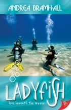 Ladyfish ebook by Andrea Bramhall