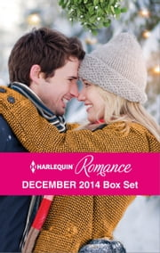 Harlequin Romance December 2014 Box Set - Snowbound Surprise for the Billionaire\Christmas Where They Belong\Meet Me Under the Mistletoe\A Diamond in Her Stocking ebook by Michelle Douglas, Marion Lennox, Cara Colter,...