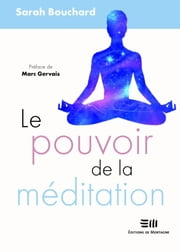 Le pouvoir de la méditation ebook by Kobo.Web.Store.Products.Fields.ContributorFieldViewModel