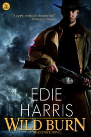 Wild Burn ebook by Edie Harris